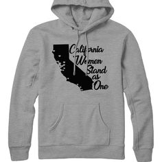 California Women Stand as One Net proceeds benefit Planned Parenthood. Design by GDK, printing by Brand Marinade. Womens Rights Feminism, Woman Standing, Inspirational Quotes, California, Women's Rights, How To Plan, Hoodies, Fashion, Life Coach Quotes