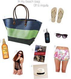 In my beach bag: Off to Anguilla
