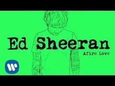 Ed Sheeran - Afire Love [Official] - YouTube Hallelujah  So, so beautiful.