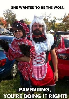 She wanted to be the wolf. Parenting, you're doing it right!