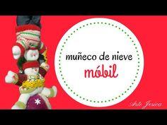 MUÑECOS DE NIEVE MÓBILES  ARTE JESICA  MUÑECOS EN TELA NAVIDEÑOS - YouTube