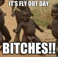 Fly out day