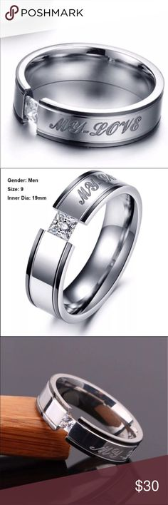 Men's My Love Titanium Ring Size 9. Silver. Like new! Says My love..  Gorgeous men's ring. Bought for my husband and wore it once. He is just not into the crystal/ diamond on it. Jewelry Rings