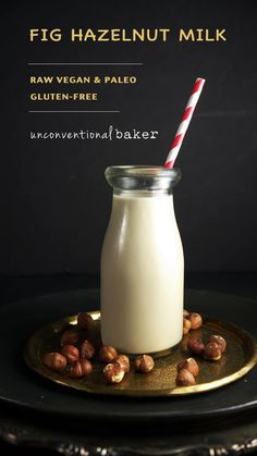 Fig Hazelnut Milk. Dried figs, water, hazelnuts. Raw, vegan, paleo, gluten free. Unconventional Baker blog
