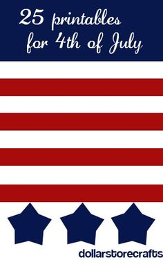 4th of July Freebies / Crafts / Printables @DollarStoreCrafts