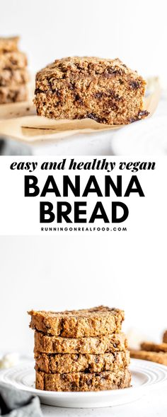 This healthy, oil-free vegan banana bread is easy to make with just a handful of ingredients like almond butter and whole wheat flour.