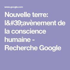 Nouvelle terre: l'avènement de la conscience humaine - Recherche Google