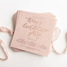 Bachelorette invitations   by Paige Tuzee    #blush #rosegold #pink #calligraphy #letterpress #thicktexturedstock
