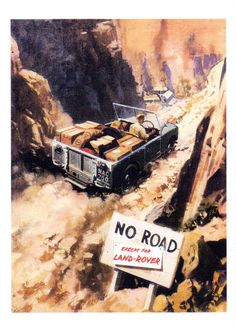 No Road... except for Land Rover!