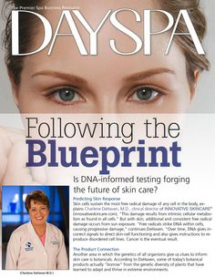 Dayspa Magazine features Innovative Skincare Clinical Director, Dr. Charlene DeHaven in an article on DNA Blueprinting.