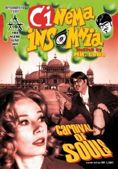 Here is the link to the Classic Cinema Insomnia Episode viewing of THE CARNIVAL OF SOULS!: http://livestre.am/wnL
