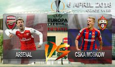 Prediksi Arsenal Vs CSKA Moscow 6 April 2018