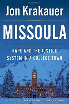 Missoula: Rape and the Justice System in a College Town by Jon Krakauer http://www.amazon.com/dp/0385538731/ref=cm_sw_r_pi_dp_UWyLvb09K9MCK