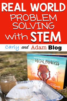 Engage Students in Solving Real-World Problems with STEM — Carly and Adam Stem Teacher, Science Lessons, Science Books, Science Experiments, Art Lessons, Classroom Walls, Classroom Ideas, Steam Activities, World Problems