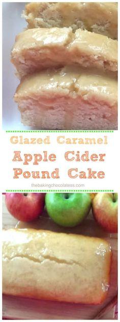 Glazed Caramel Apple Cider Pound Cake via @https://www.pinterest.com/BaknChocolaTess/