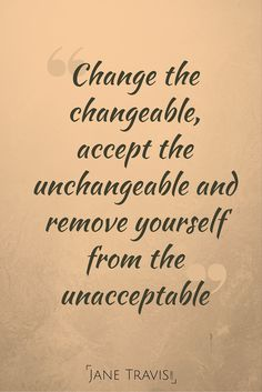 Inspirational quote on change and acceptance