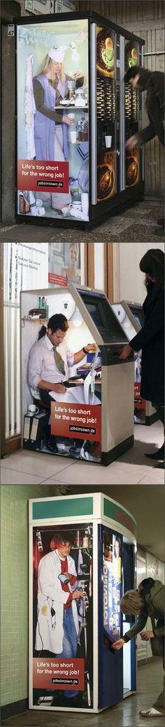 Fabulous advertising message - Life is definitely too short to be in the wrong job!
