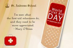 The International Federation of Red Cross and Red Crescent Societies (IFRC) introduced World First Aid Day in 2000. Each year, more than 100 Red Cross and Red Crescent Societies around the world organise events and ceremonies on the second Saturday of September to raise public awareness of how first aid can save lives in everyday and crisis situations.   #StAndrewsSchool #StAndrews #CBSESchool #FirstAid #September