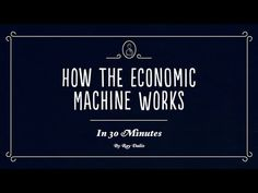 "Economics 101 -- ""How the Financial Machine Works."" Created by Ray Dalio this easy however not simplistic and simple to observe 30 minute, animated video solutions the query, ""How does the financial s Economics 101, Economics Articles, Ray Dalio, Finance, Hedge Fund Manager, Economic Policy, Economic Justice, Investment Firms, Science"