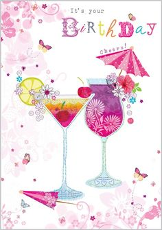 Best Birthday Quotes : Card Ranges 1054 Cocktails Abacus Cards Greetings Cards Gift Wrap & S Birthday Cheers, Birthday Blessings, Birthday Posts, Birthday Wishes Quotes, Happy Birthday Messages, Happy Birthday Greetings, Birthday Love, Birthday Drinks, Birthday Clips