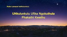 "South African Best Gospel song 2018 ""UNkulunkulu Ufika Ngokuthula Phakat... Me App, Gospel Music, Zulu, Itunes, African, Songs, Youtube, Zulu Language, Song Books"