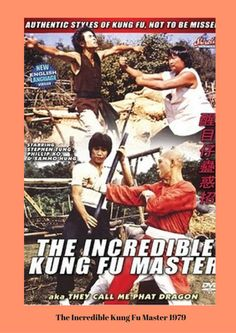The Incredible Kung Fu Master also known as The Kung Fu Master (Chinese: 醒目仔蠱惑招) is a 1979 martial arts action comedy film directed by Joe Cheung and starring Sammo Hung and Stephen Tung. Sammo Hung, Comedy Films, Wing Chun, Action Movies, Kung Fu, Martial Arts, Hong Kong, Monkey, Mad