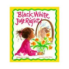 """Black, White, Just Right! by Marguerite W. Davol: An African American mother and a white father are only one reason why this family is """"just right. Books To Read, My Books, Children's Literature, American Literature, Black Kids, Mom And Dad, Childrens Books, Little Girls, To My Daughter"""