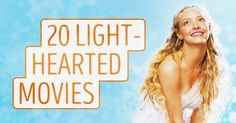 20light-hearted movies tohelp you forget about everything
