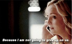 """And she's not giving up on him. 