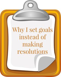 Books, Bargains, Blessings: Why you Should Set Goals Instead of Resolutions