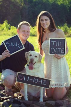 "Save the date photo idea- broom holding up a chalk board with ""save"" written on it -bride holding up a chalkboard with ""the date"" on it - their dog has a chalkboard around his neck that has the date written on it"