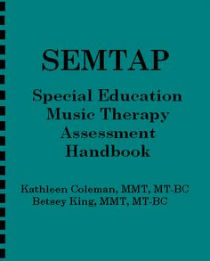 SEMTAP: Great resource for Music Therapy in Special Education!