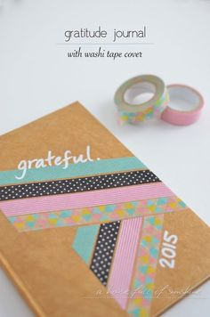 A house full of sunshine: Gratitude journal with washi tape cover