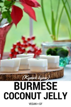 Burmese Coconut Jelly | Kyawk Kyaw - is a simple Vegan dessert made with coconut milk and agar agar. the layers separate into two layers as it sets - a pure white coconut layer and a transparent water layer.