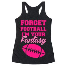 Forget about fantasy football, I am the only fantasy you need in your life. Wear this cute and sporty, football shirt to a game, bonfire or just hanging out with your boyfriend or girlfriend. Football Player Girlfriend, Football Boyfriend, Football Team Gifts, Football Shirts, Football Humor, Football Season, Father's Day T Shirts, Team T Shirts, Summer Shirts