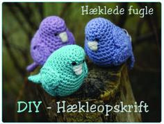 Håber I må få glæde af denne gratis hækle opskrift på mine små hæklede fugle Herunder finder I opskriften - en DIY, så I selv kan hækle d... Crochet Birds, Crochet Animals, Crochet Flowers, Crochet Home, Diy Crochet, Crochet Baby, Easy Crochet Patterns, Amigurumi Patterns, Christmas Knitting