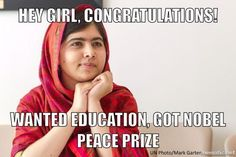 ♥ Malala Yousafzai (17) won the nobel peace-prize for fighting for pakistanian girls right for education. Congratulations.