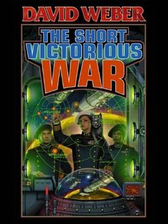 The Short Victorious War (Honor Harrington) by David Weber. $7.25. 384 pages. Author: David Weber. Publisher: Baen Books; 1 edition (January 1, 2002)