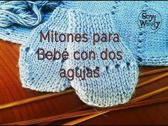 Un patrón fácil para tejer manoplas o mitones para bebé, con dos agujas, sin agujas circulares, en punto liso o en punto del derecho. http://www.soywoolly.co...