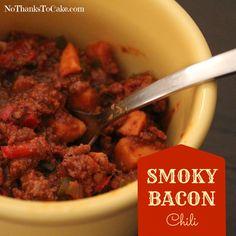 Smoky Bacon Chili | No Thanks to Cake/cc