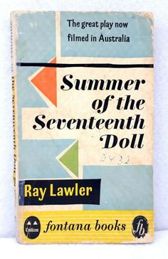 edition Fontana Books Summer of the Seventeenth Doll by Ray Lawler 1959 used Sleepy Bear, Penguin Classics, Title Page, Book Quotes, Textbook, Seventeen, Quotations, Dolls, Theatre