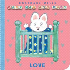"Read ""Baby Max - Love"" by Rosemary Wells for FREE via @WeGiveBooks #toddlers #boardbooks #ece #ValentinesDay"
