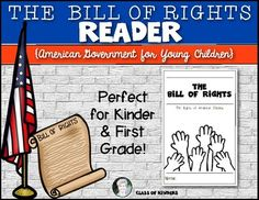 The Bill of Rights American Government reader for Kindergarten and First Grade. Backline reader with simplistic text for young students! $