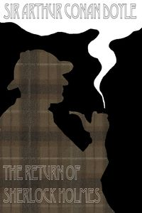 'The Return of Sherlock Holmes'- Sir Arthur Conan Doyle---  A collection thirteen stories starring the famous detective brought back by popular demand including: The Empty House, The Dancing Men and the Six Napoleons. *FREE* #rekiosk #free #ebooks #classics #sherlock