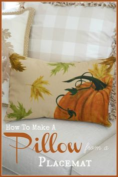 HOW TO MAKE A PILLOW FROM A PLACEMAT IN 30 MINUTES