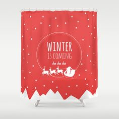 Christmas Shower Curtain   Winter is coming ho, ho, ho
