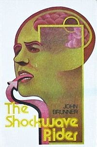 """The Shockwave Rider is a science fiction novel by John Brunner, originally published in 1975. It is notable for its hero's use of computer hacking skills to escape pursuit in a dystopian future, and for the coining of the word """"worm"""" to describe a program that propagates itself through a computer network.[1][2] It also introduces the concept of a Delphi pool,[3] perhaps derived from the RAND Corporation's Delphi method - a futures market on world events which bears close resemblance to…"""