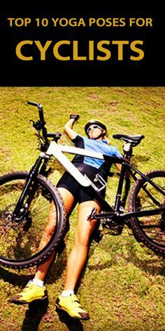 TOP 10 YOGA POSES FOR CYCLISTS: http://thecyclingbug.co.uk/bugfeed/videos/b/weblog/archive/2015/05/01/top-10-yoga-poses-for-cyclists.aspx?utm_source=Pinterest&utm_medium=Pinterest%20Post&utm_campaign=ad  The best yoga poses to help you improve your cycling...  #Cycling #thecyclingbug #CyclingAdvice #yoga #yogaposes