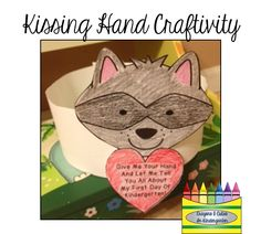 Back To School Craftivity- use with The Kissing Hand by Audrey Penn