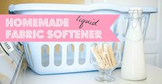 Make your own fabric softener for cheap! 2 different recipes.